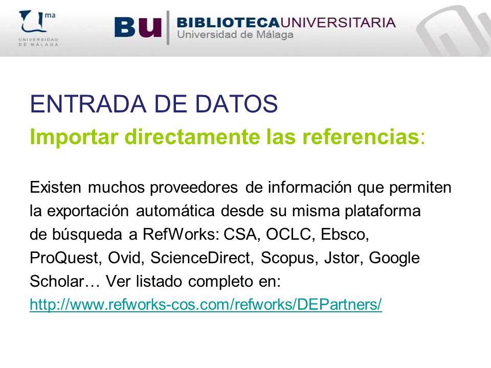 ENTRADA DE DATOS Importar directamente las referencias: