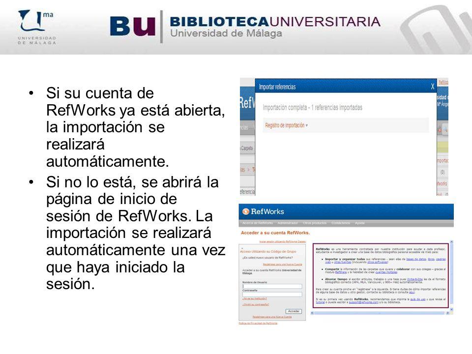 Si su cuenta de RefWorks ya está abierta, la importación se realizará automáticamente.