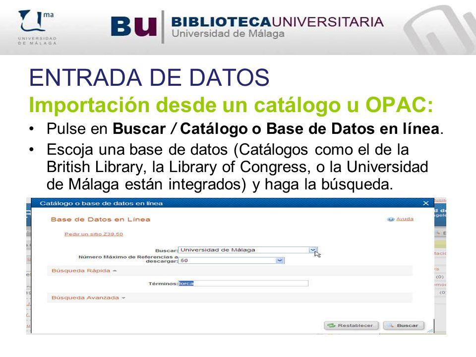 ENTRADA DE DATOS Importación desde un catálogo u OPAC: