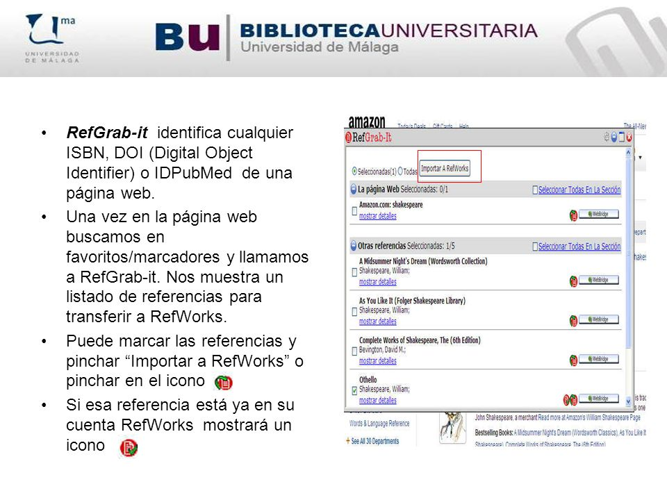 RefGrab-it identifica cualquier ISBN, DOI (Digital Object Identifier) o IDPubMed de una página web.