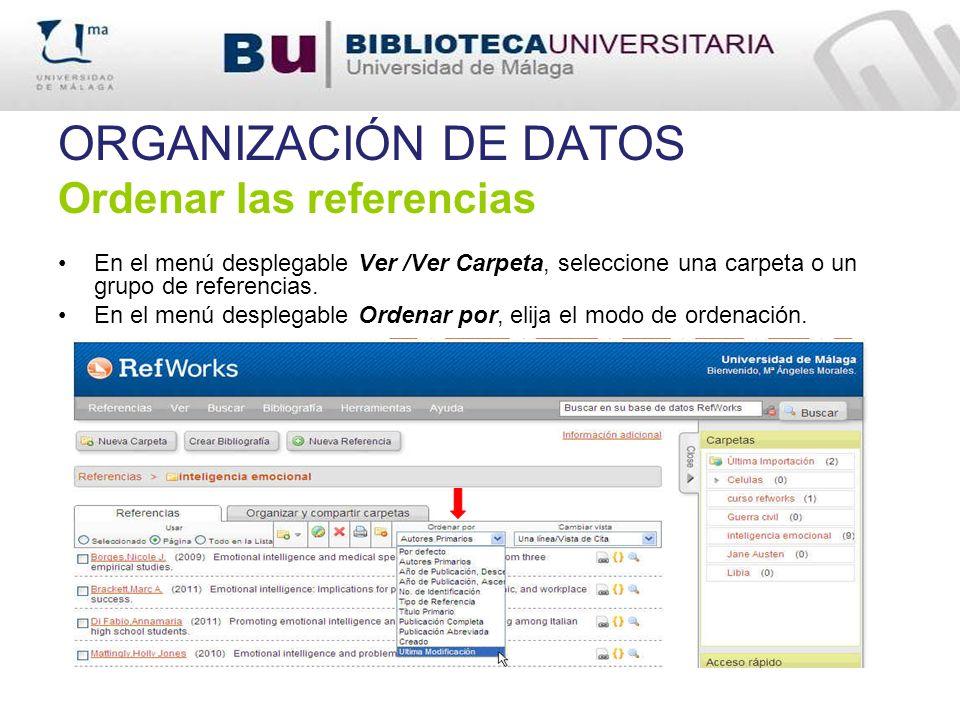 ORGANIZACIÓN DE DATOS Ordenar las referencias