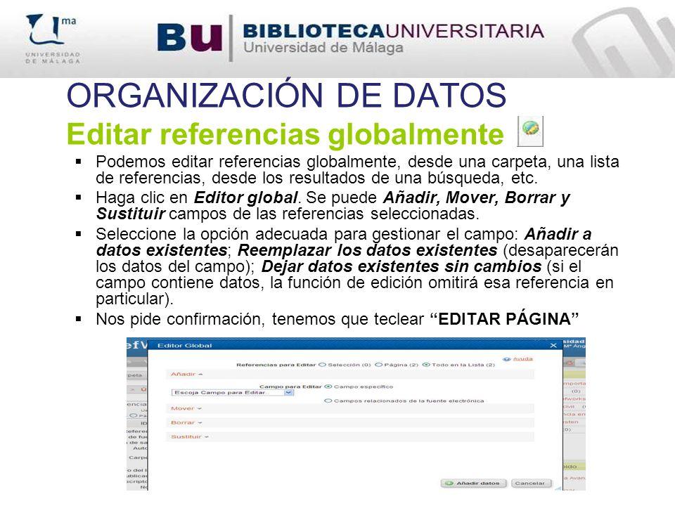 ORGANIZACIÓN DE DATOS Editar referencias globalmente