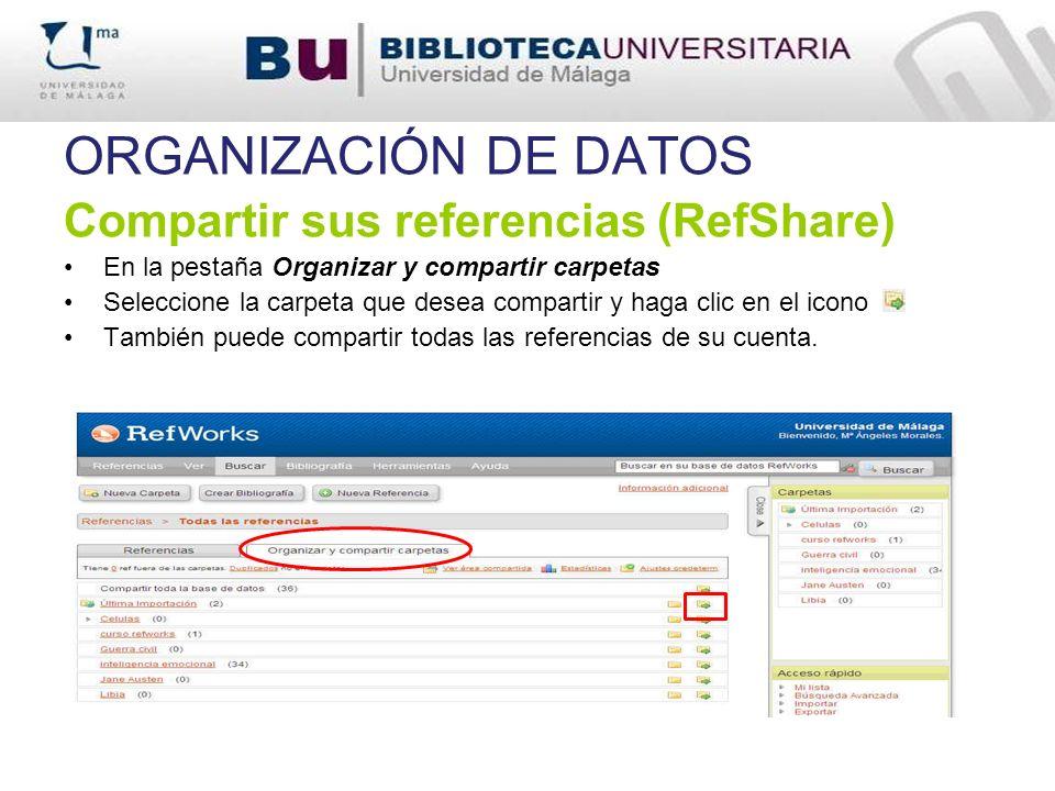ORGANIZACIÓN DE DATOS Compartir sus referencias (RefShare)