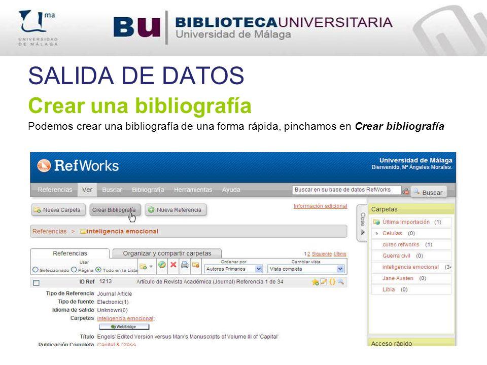 SALIDA DE DATOS Crear una bibliografía