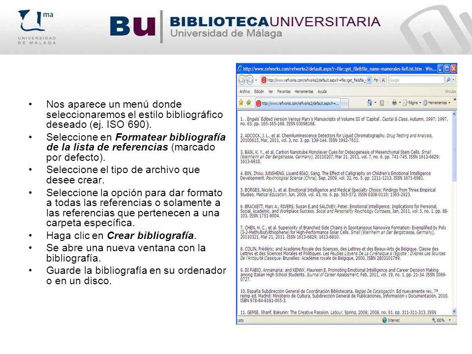 Nos aparece un menú donde seleccionaremos el estilo bibliográfico deseado (ej. ISO 690).
