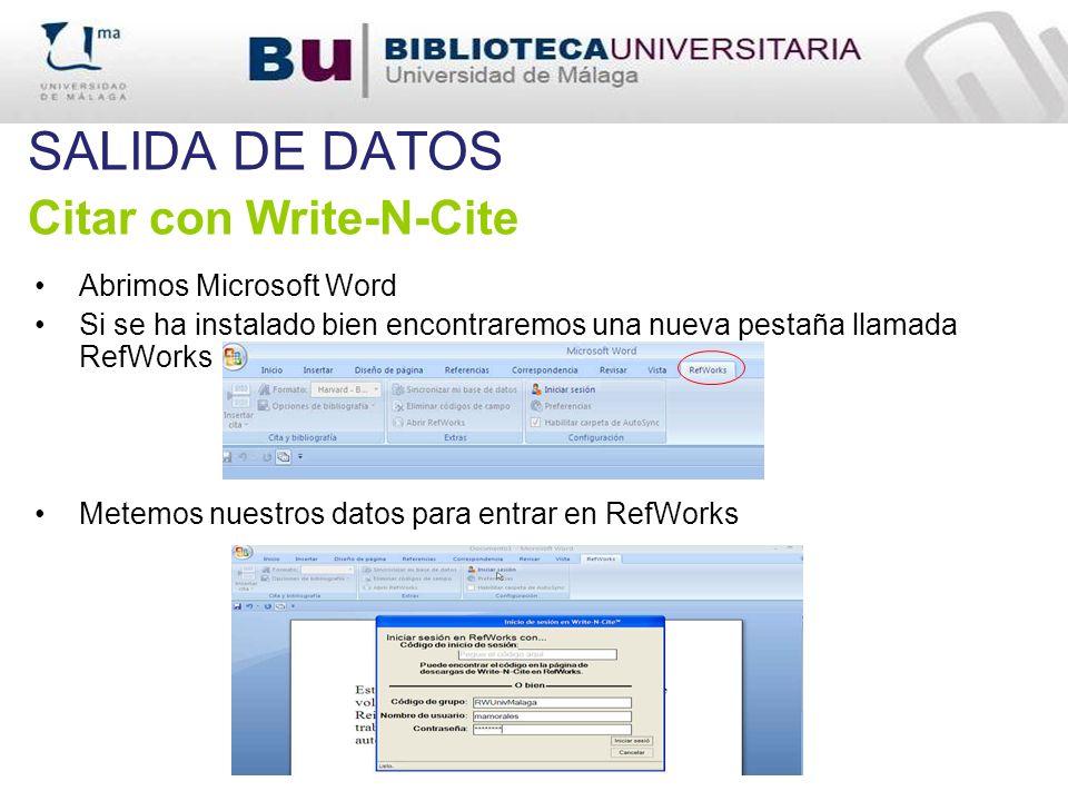 SALIDA DE DATOS Citar con Write-N-Cite Abrimos Microsoft Word