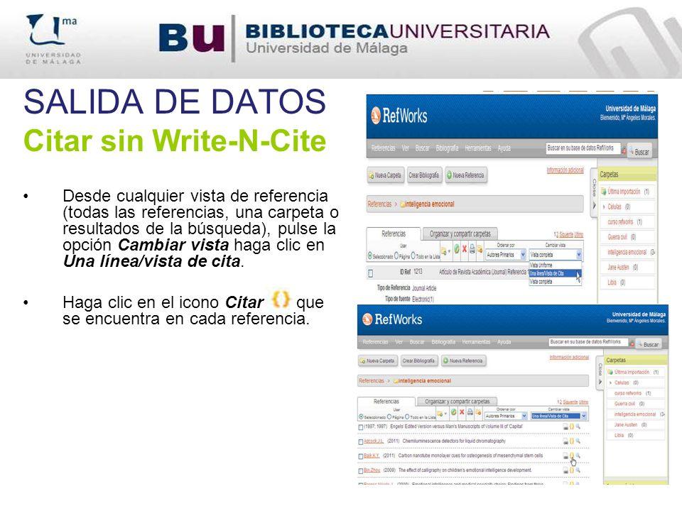 SALIDA DE DATOS Citar sin Write-N-Cite