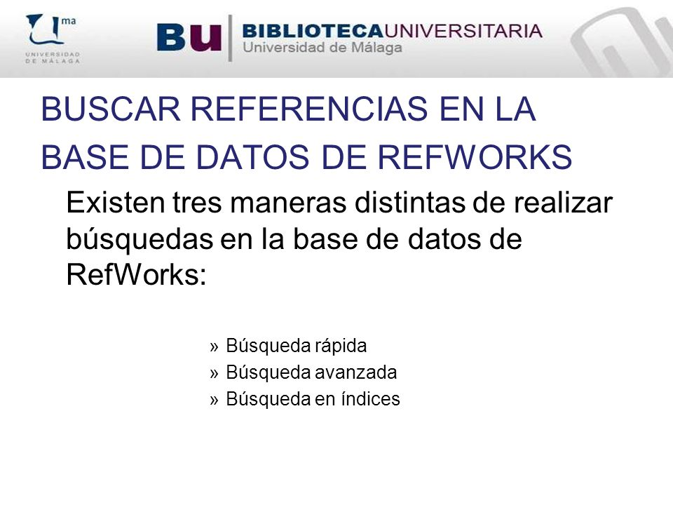 BUSCAR REFERENCIAS EN LA BASE DE DATOS DE REFWORKS