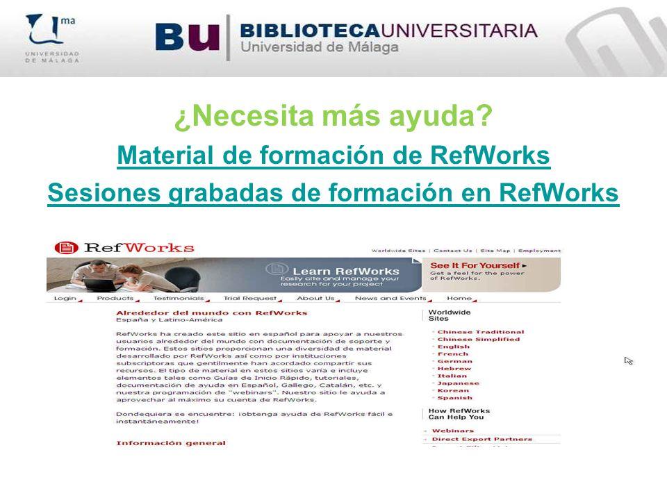 ¿Necesita más ayuda Material de formación de RefWorks