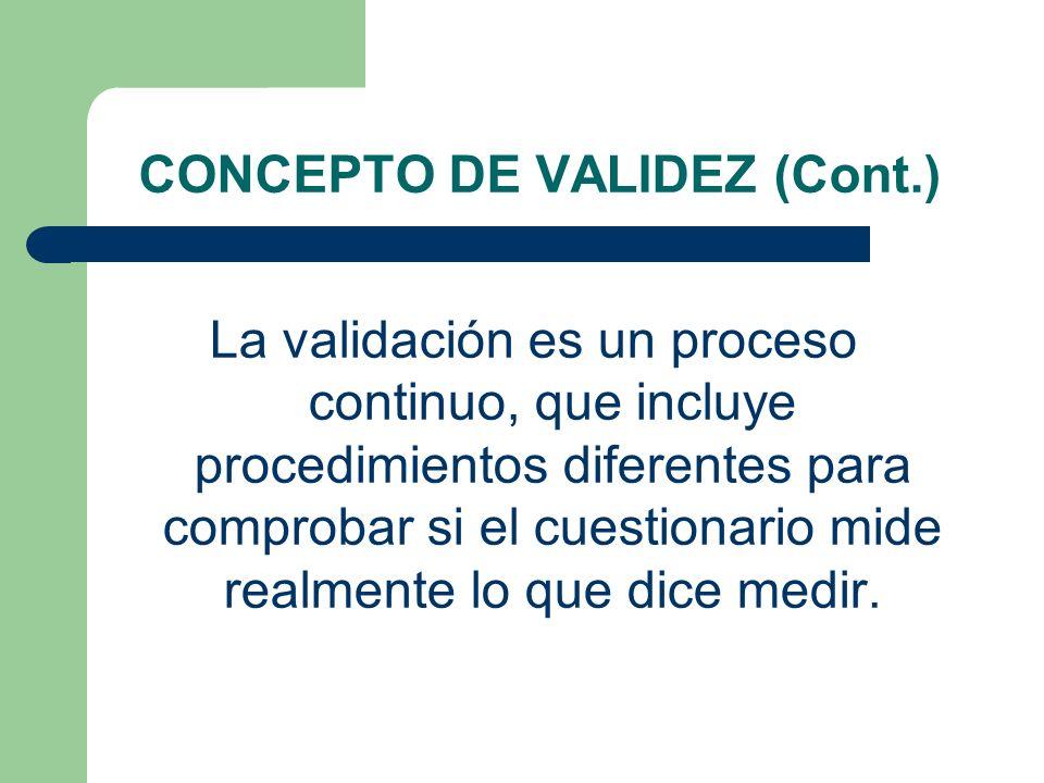CONCEPTO DE VALIDEZ (Cont.)