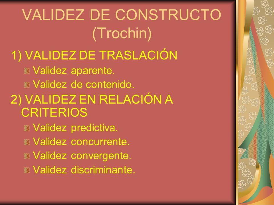 VALIDEZ DE CONSTRUCTO (Trochin)