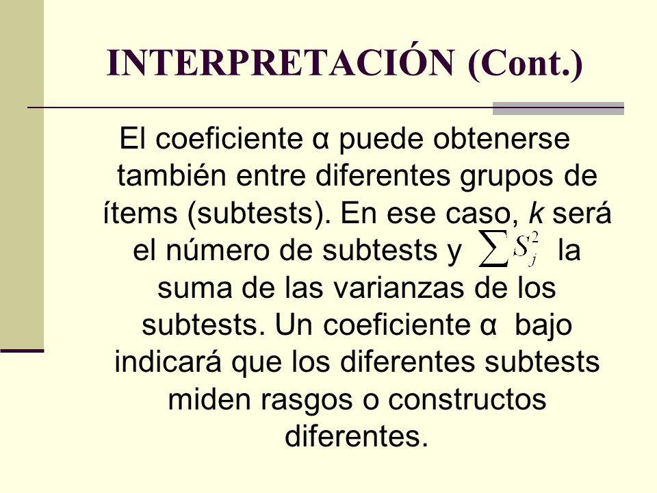 INTERPRETACIÓN (Cont.)