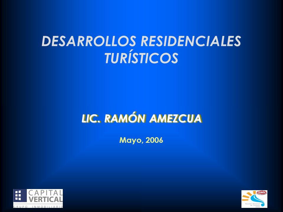 DESARROLLOS RESIDENCIALES TURÍSTICOS