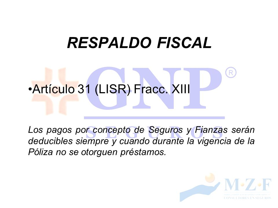 RESPALDO FISCAL Artículo 31 (LISR) Fracc. XIII
