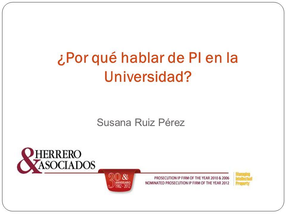¿Por qué hablar de PI en la Universidad