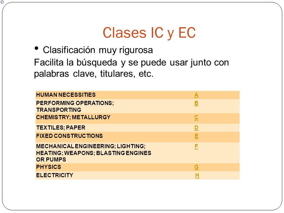Clases IC y EC • Clasificación muy rigurosa