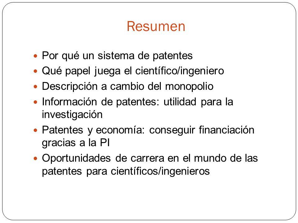Resumen Por qué un sistema de patentes