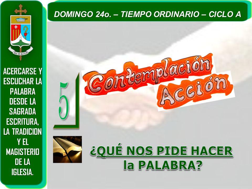 5 ¿QUÉ NOS PIDE HACER la PALABRA ACERCARSE Y ESCUCHAR LA PALABRA