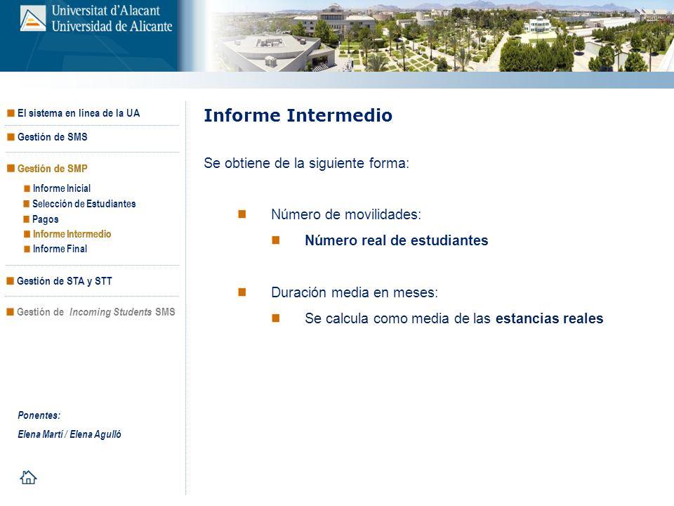 Informe Intermedio Se obtiene de la siguiente forma: