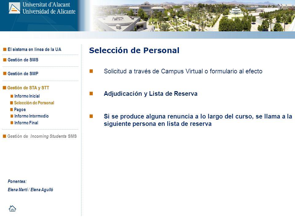 Selección de Personal Solicitud a través de Campus Virtual o formulario al efecto. Adjudicación y Lista de Reserva.