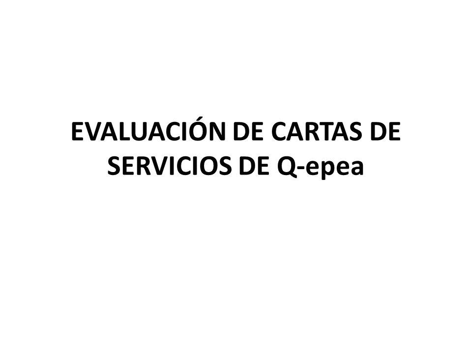 EVALUACIÓN DE CARTAS DE SERVICIOS DE Q-epea