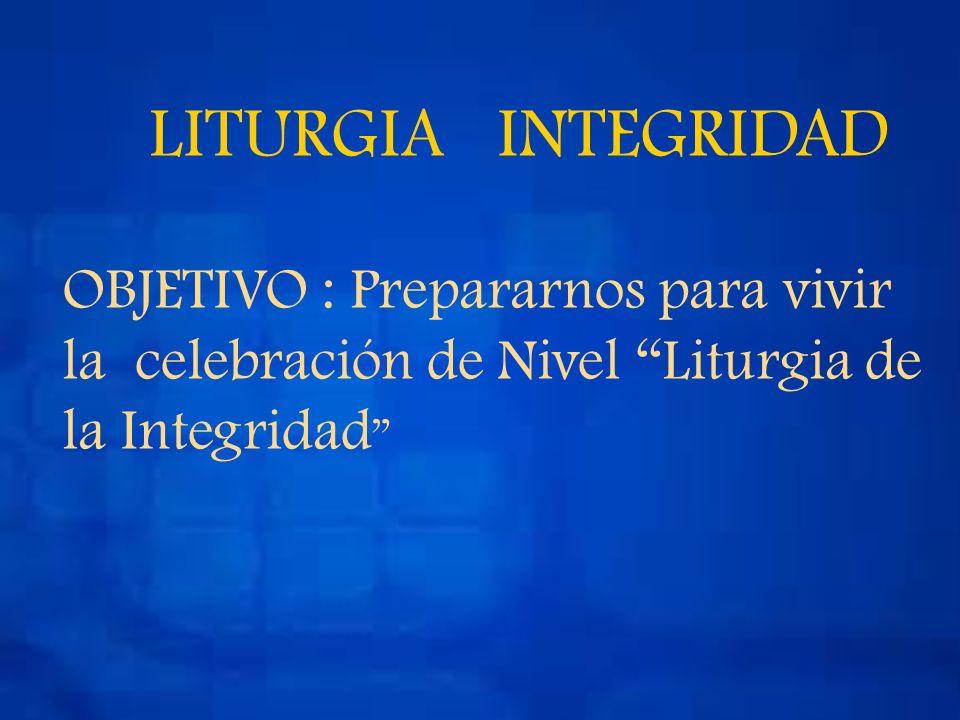 Liturgia de la Integridad