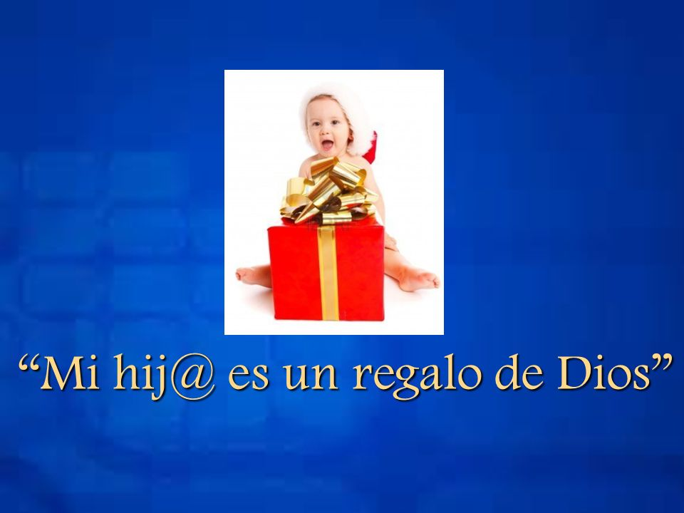 Mi hij@ es un regalo de Dios