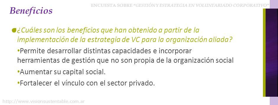 Beneficios ¿Cuáles son los beneficios que han obtenido a partir de la implementación de la estrategia de VC para la organización aliada
