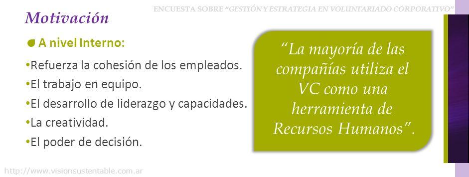 La mayoría de las compañías utiliza el VC como una herramienta de