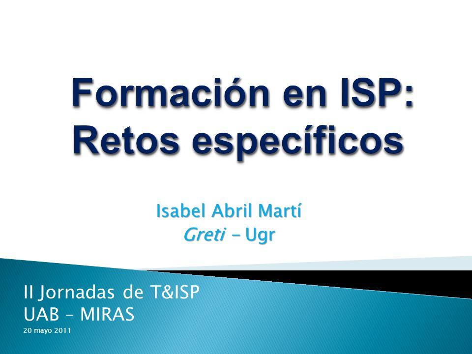 Formación en ISP: Retos específicos