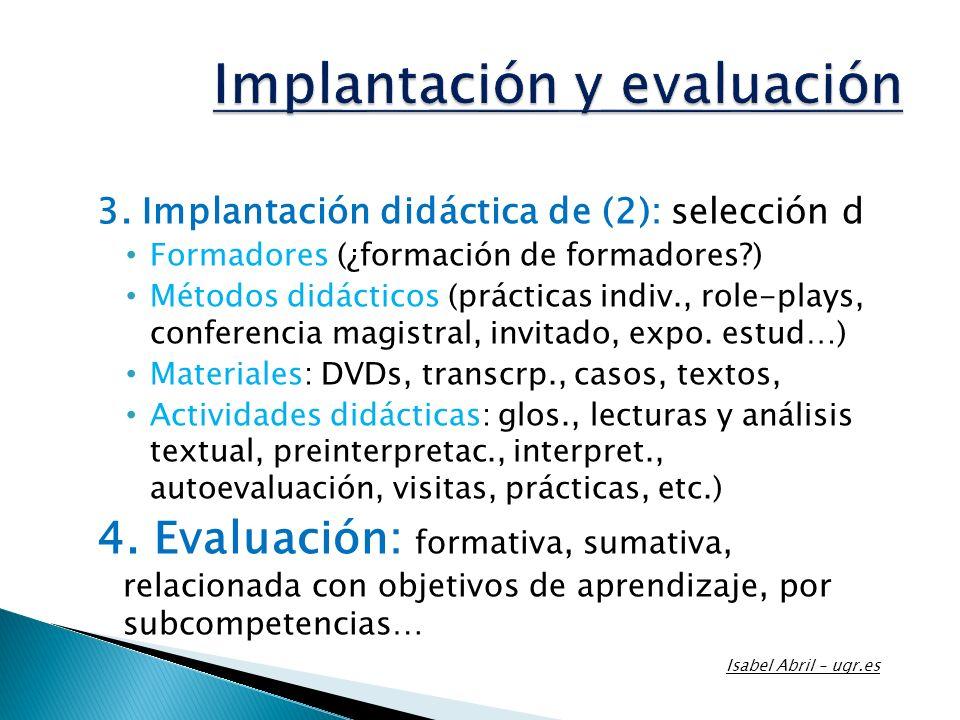 Implantación y evaluación