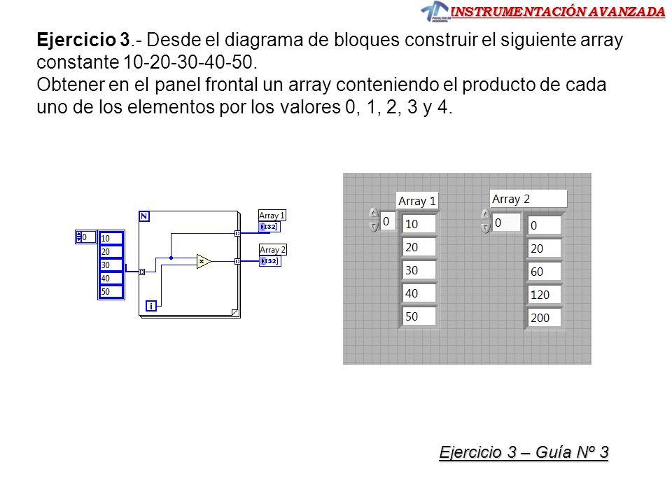 Ejercicio 3.- Desde el diagrama de bloques construir el siguiente array constante 10-20-30-40-50.