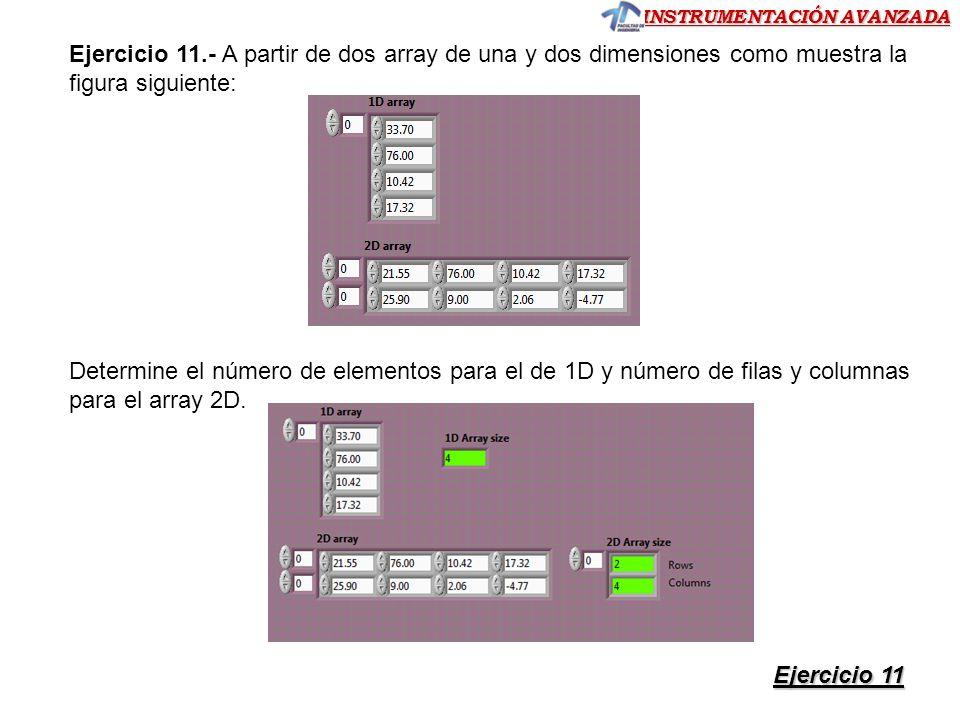 Ejercicio 11.- A partir de dos array de una y dos dimensiones como muestra la figura siguiente: