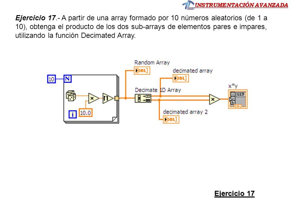 Ejercicio 17.- A partir de una array formado por 10 números aleatorios (de 1 a 10), obtenga el producto de los dos sub-arrays de elementos pares e impares, utilizando la función Decimated Array.