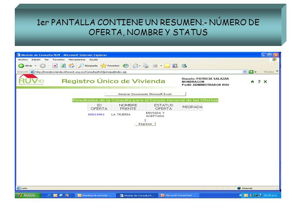 1er PANTALLA CONTIENE UN RESUMEN.- NÚMERO DE OFERTA, NOMBRE Y STATUS