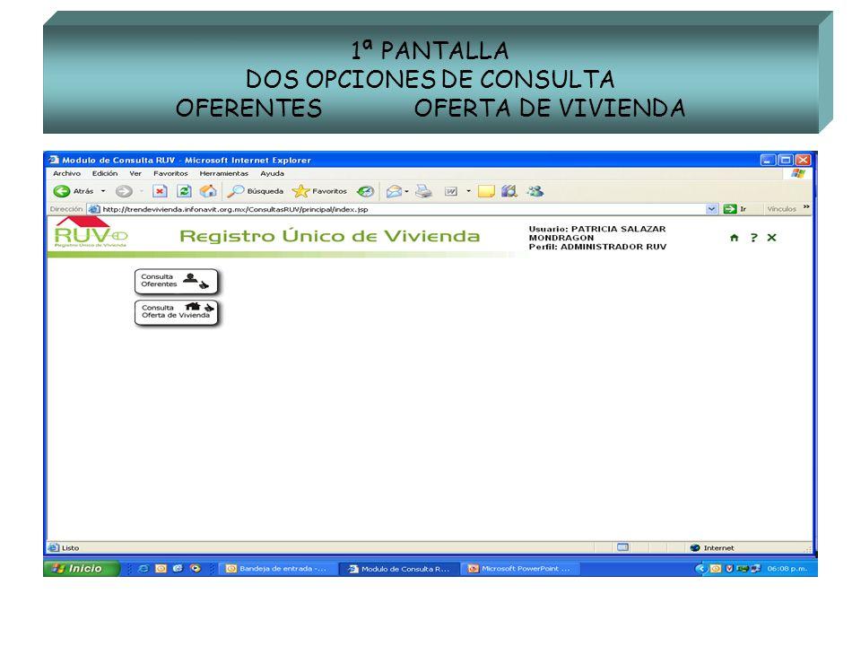 1ª PANTALLA DOS OPCIONES DE CONSULTA OFERENTES OFERTA DE VIVIENDA