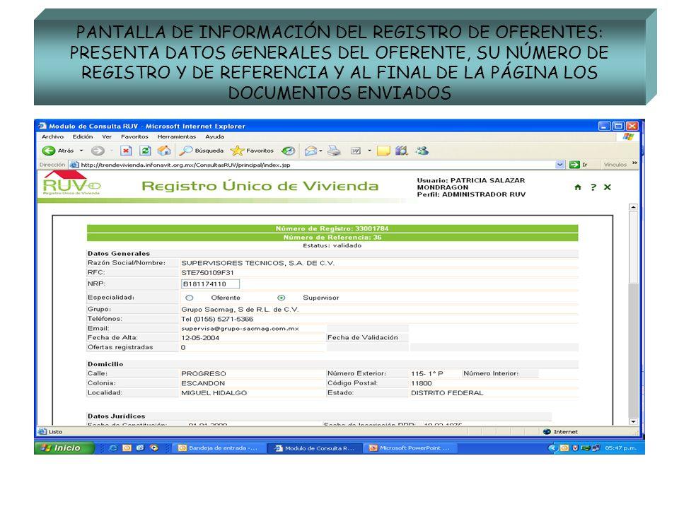 PANTALLA DE INFORMACIÓN DEL REGISTRO DE OFERENTES: PRESENTA DATOS GENERALES DEL OFERENTE, SU NÚMERO DE REGISTRO Y DE REFERENCIA Y AL FINAL DE LA PÁGINA LOS DOCUMENTOS ENVIADOS