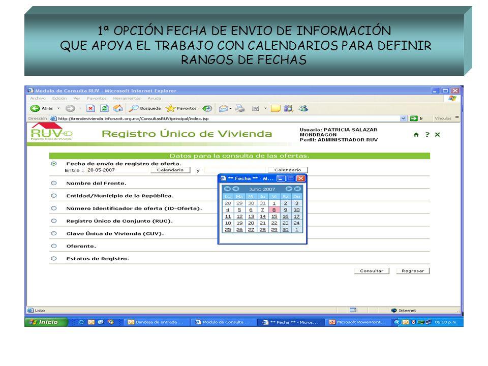 1ª OPCIÓN FECHA DE ENVIO DE INFORMACIÓN QUE APOYA EL TRABAJO CON CALENDARIOS PARA DEFINIR RANGOS DE FECHAS