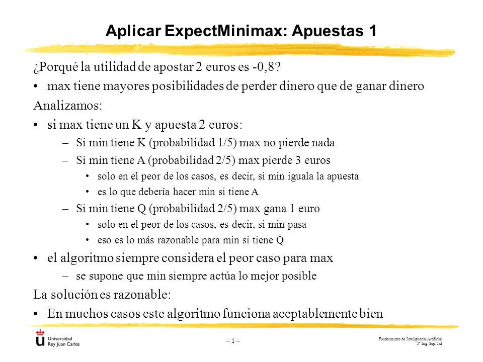 Aplicar ExpectMinimax: Apuestas 1