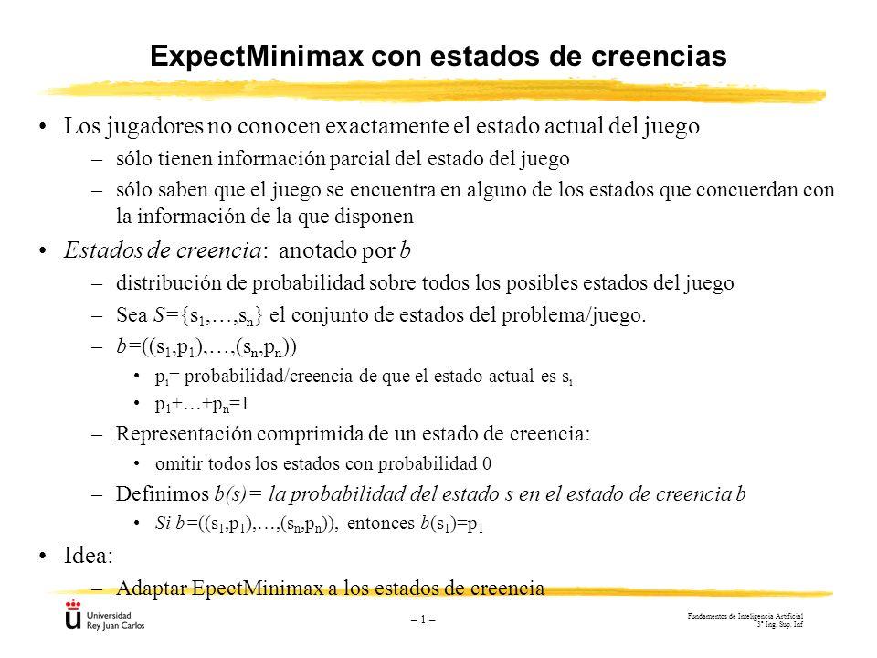ExpectMinimax con estados de creencias