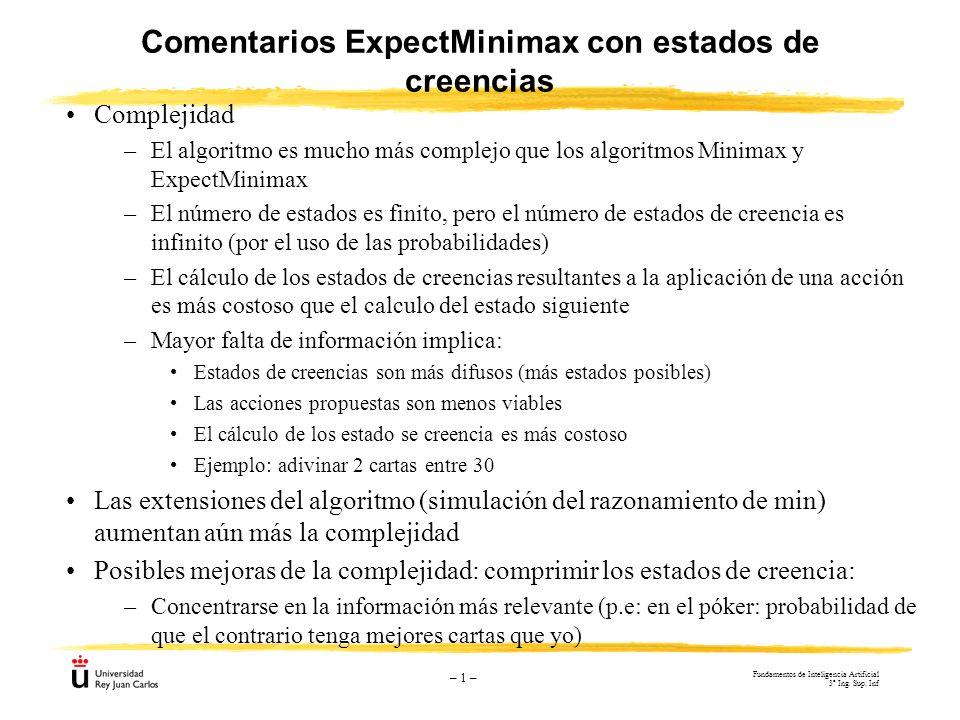 Comentarios ExpectMinimax con estados de creencias