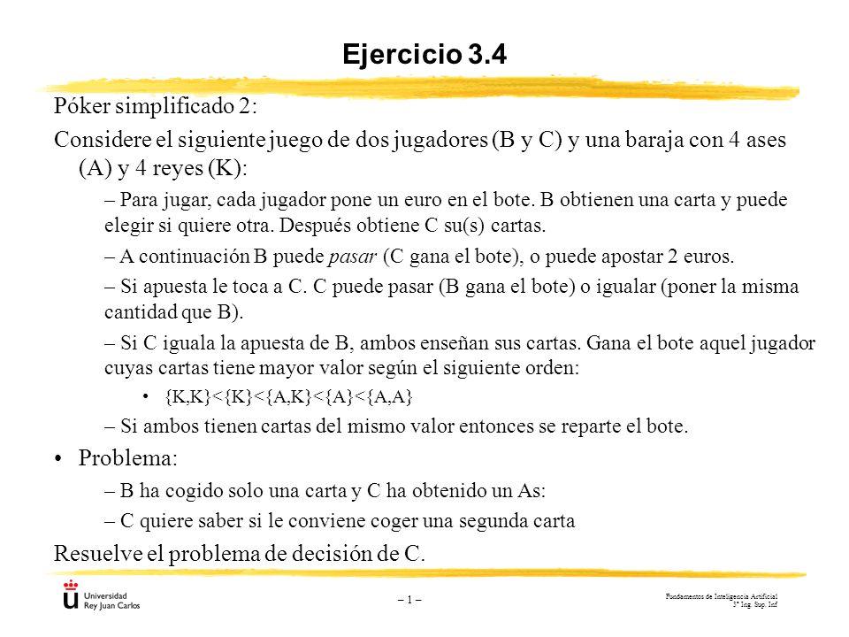 Ejercicio 3.4 Póker simplificado 2: