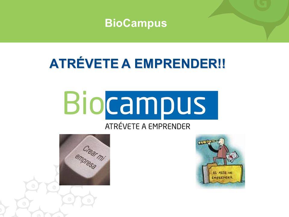 BioCampus ATRÉVETE A EMPRENDER!!