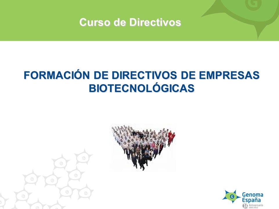 FORMACIÓN DE DIRECTIVOS DE EMPRESAS BIOTECNOLÓGICAS