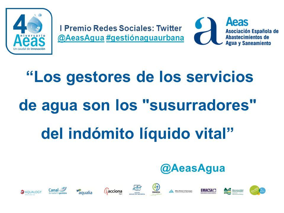 I Premio Redes Sociales: Twitter @AeasAgua #gestiónaguaurbana