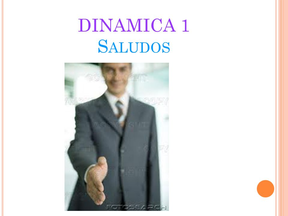 DINAMICA 1 Saludos