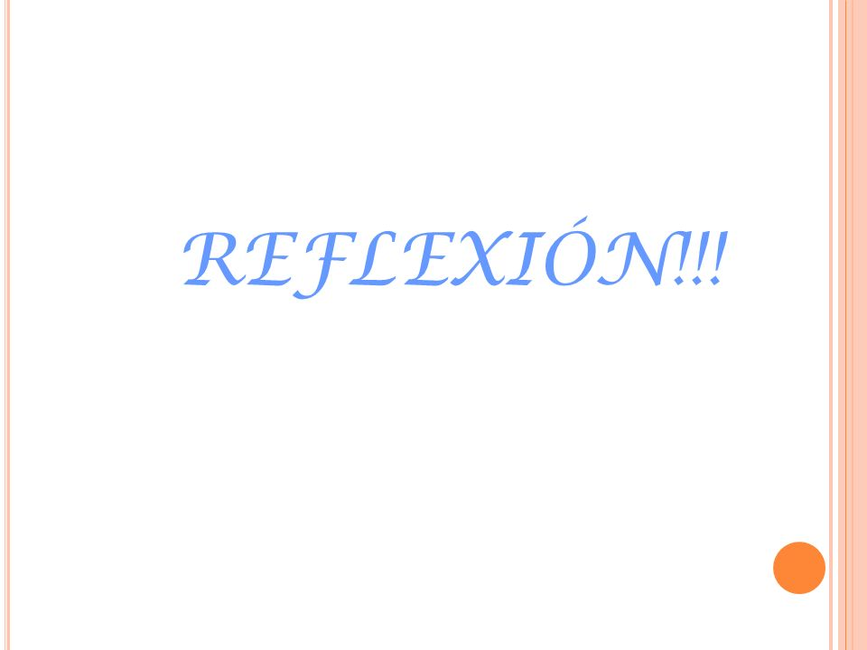 REFLEXIÓN!!!