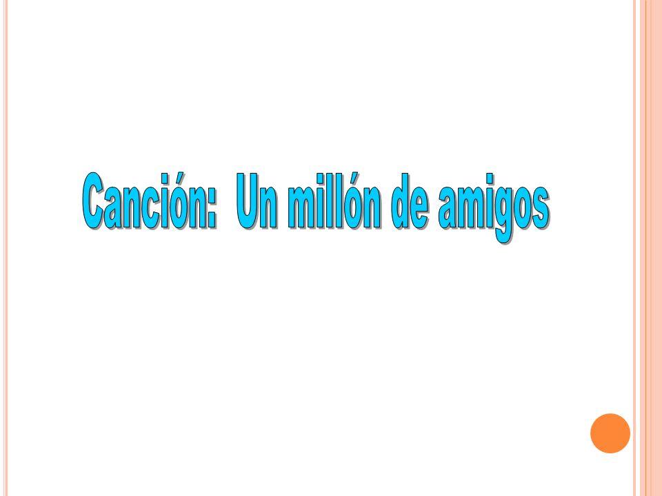 Canción: Un millón de amigos