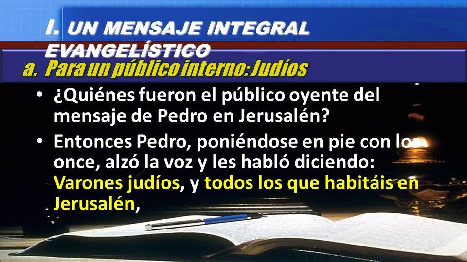 I. UN MENSAJE INTEGRAL EVANGELÍSTICO