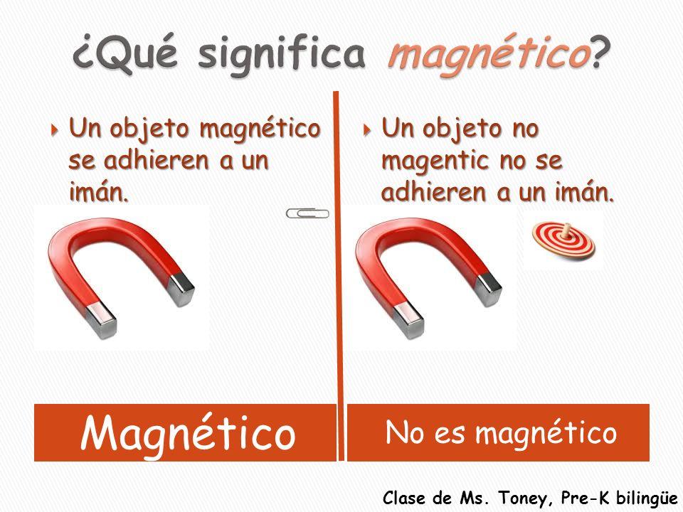 ¿Qué significa magnético